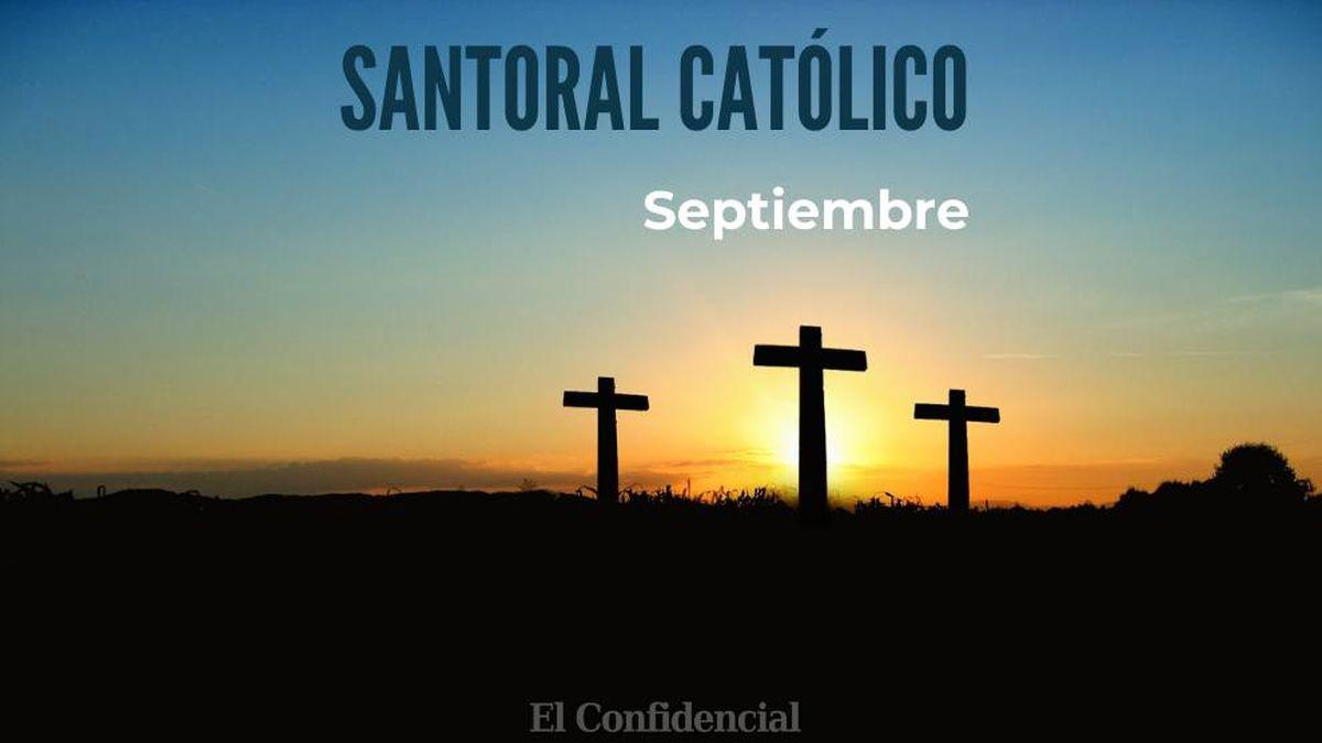 Santoral Católico De Septiembre Todos Los Santos Venerados El Mes De La Vuelta Al Cole