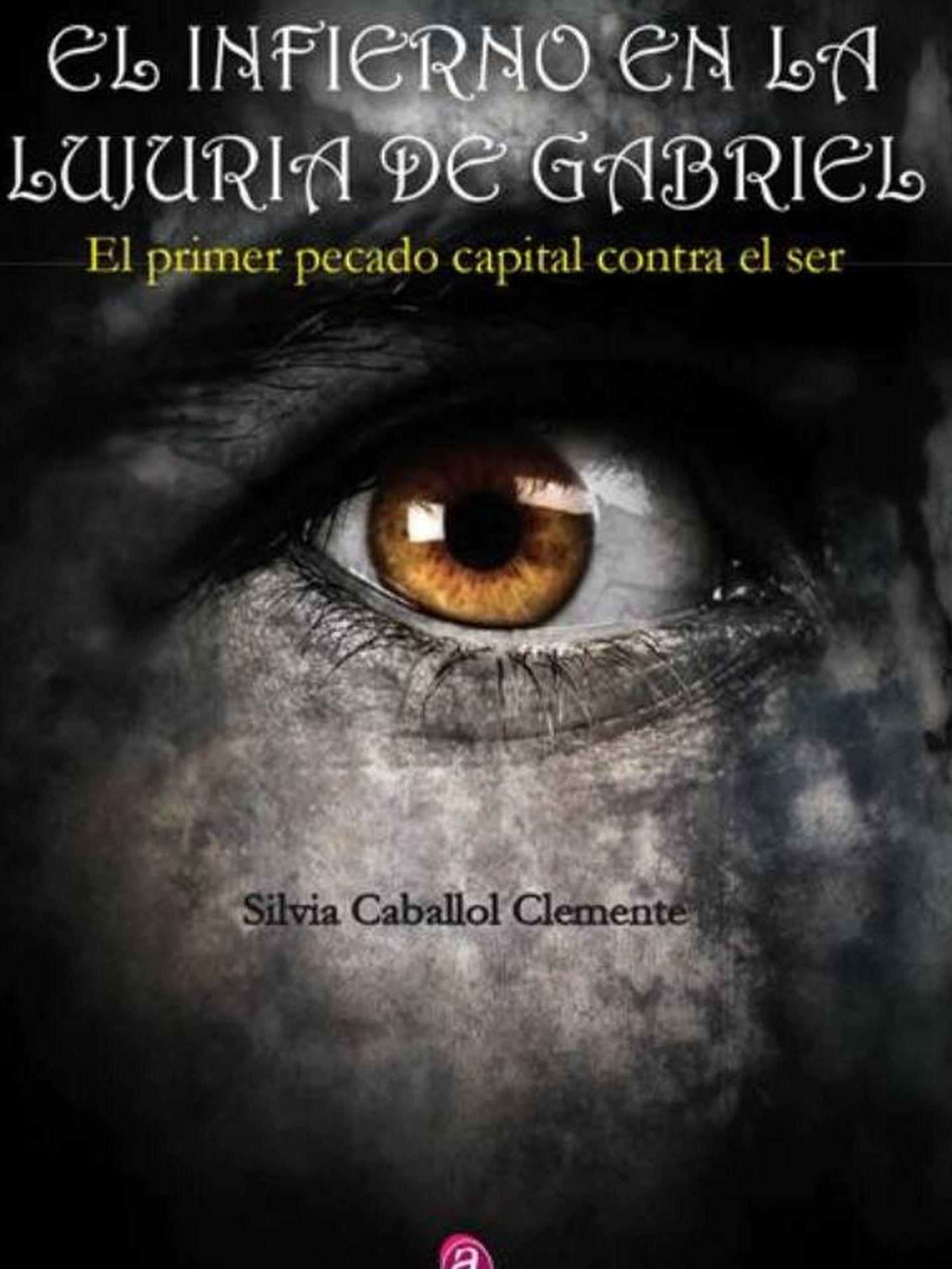 Portada del libro 'El infierno en la lujuria de Gabriel'. (Editorial Agapea)