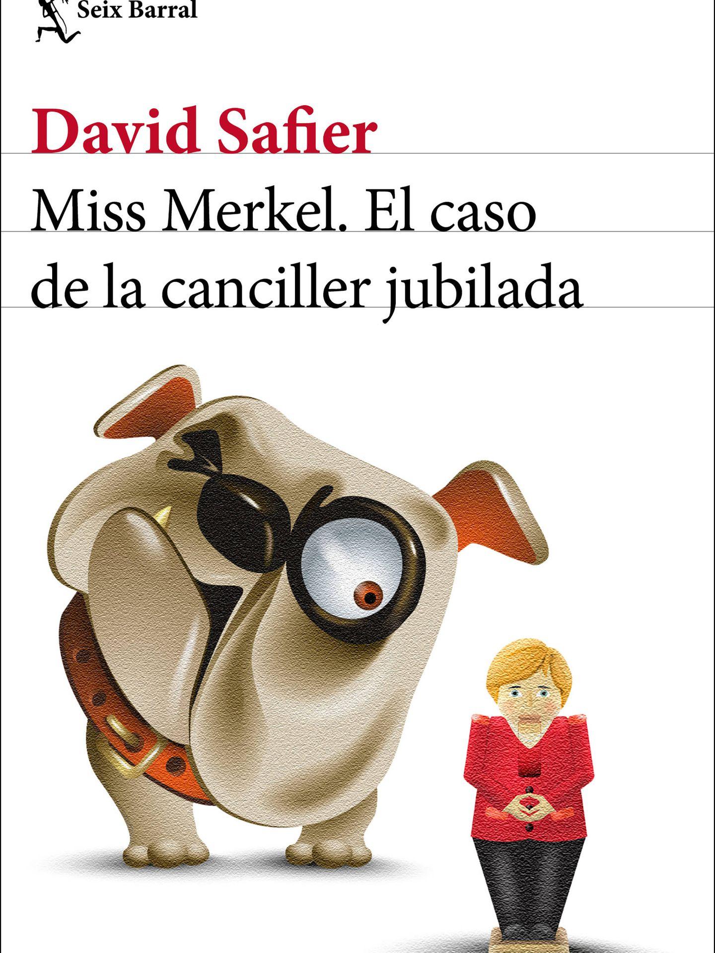 'Miss Merkel' (Seix Barral)