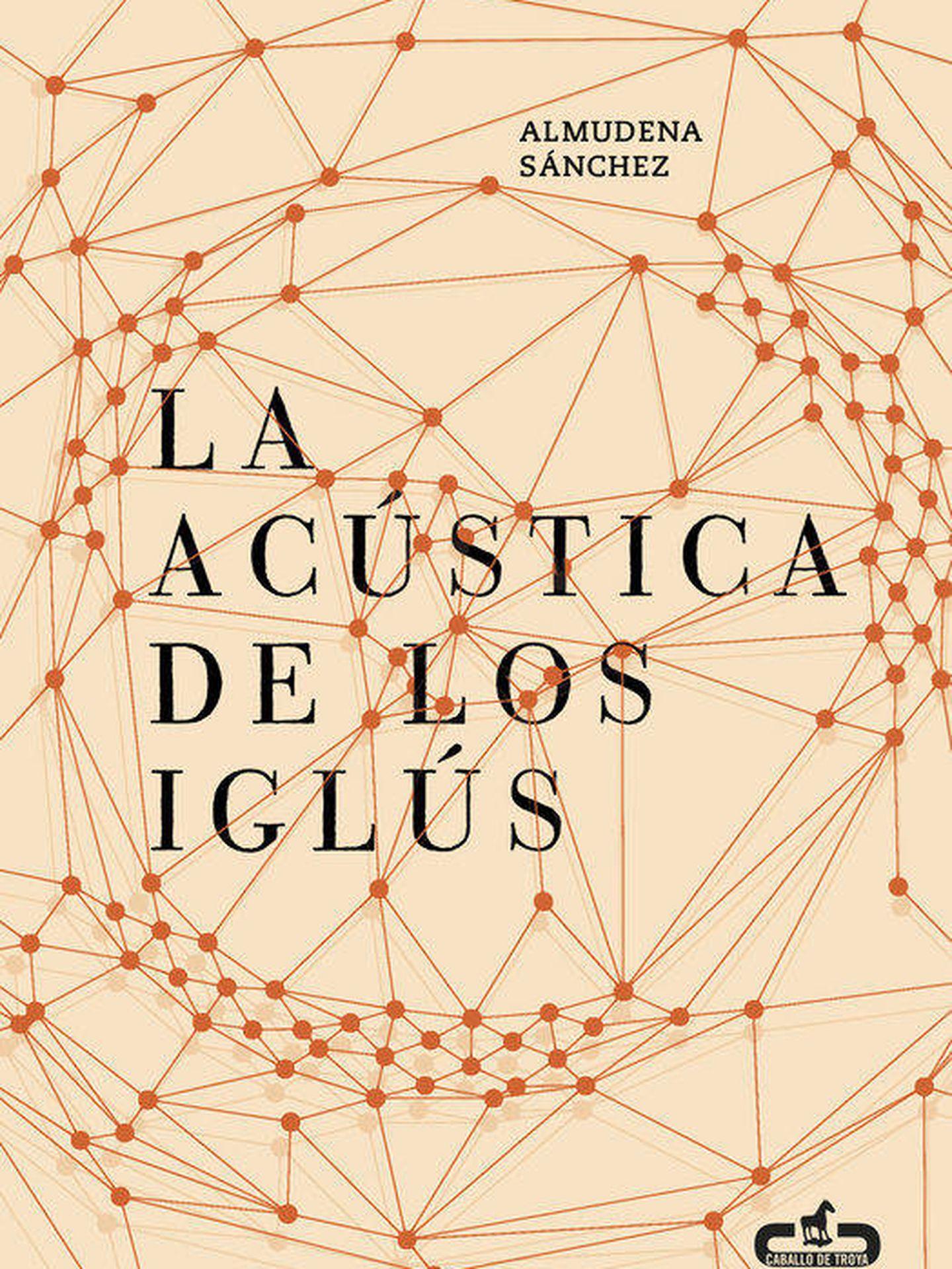 Portada de 'La acústica de los iglús'.