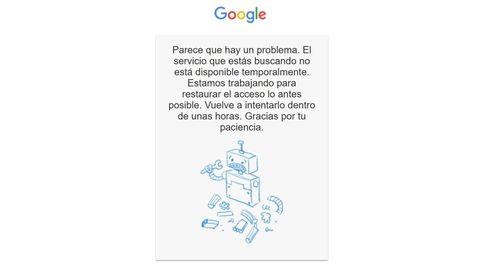Google sufre una caída temporal en todo el mundo y deja tirados a millones de usuarios