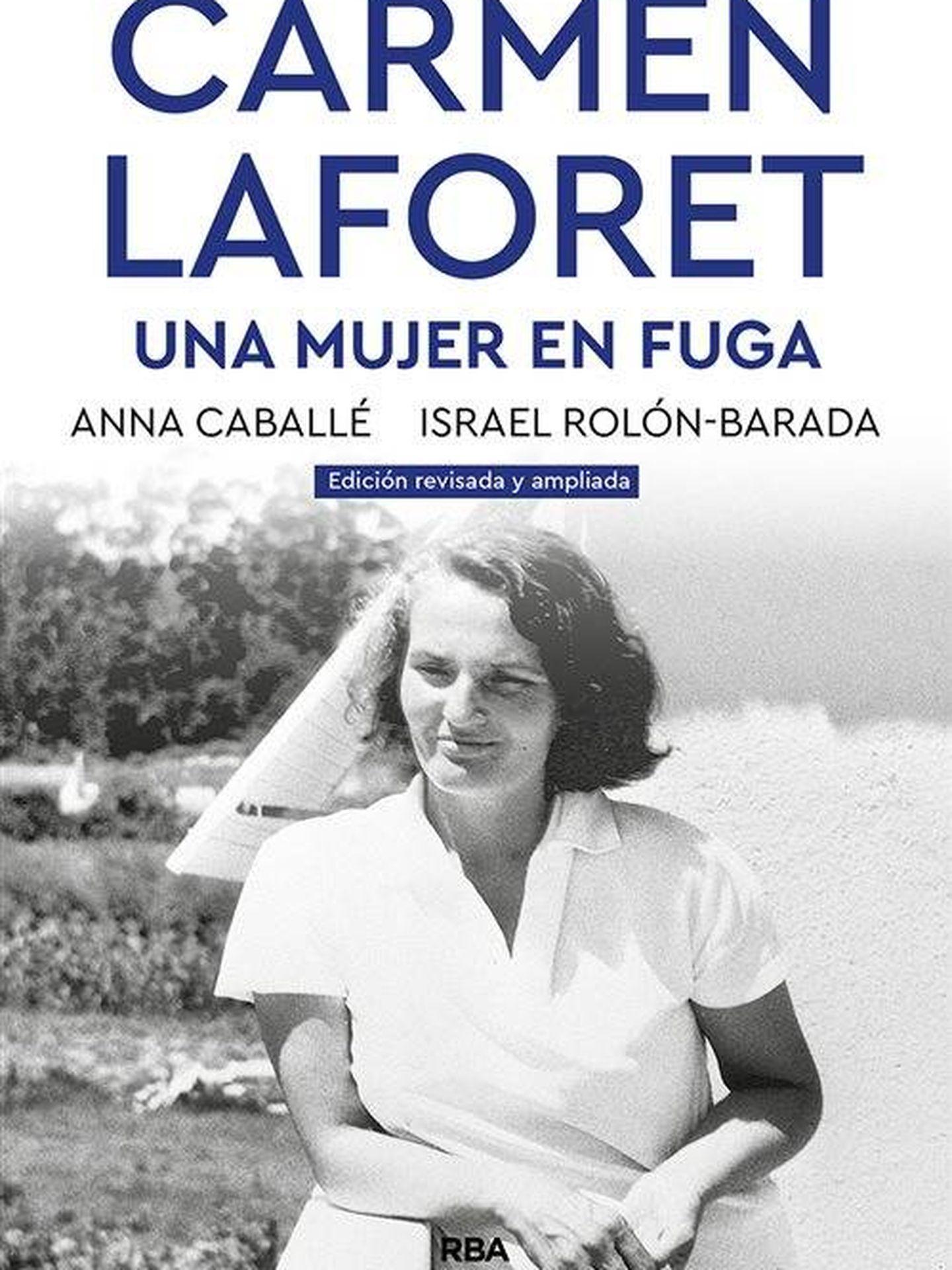 'Carmen Laforet. Una mujer en fuga'. (RBA)