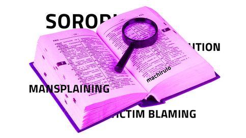 Sororidad, 'mansplaining', micromachismo: diccionario para no perderte el 8 de marzo