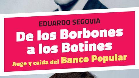 'De los Borbones a los Botines': el libro que cuenta toda la historia del Popular