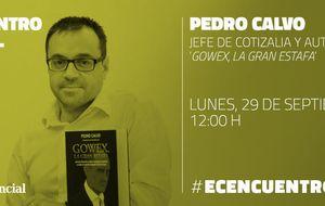 Encuentro digital con Pedro Calvo, autor de 'Gowex, la gran estafa'