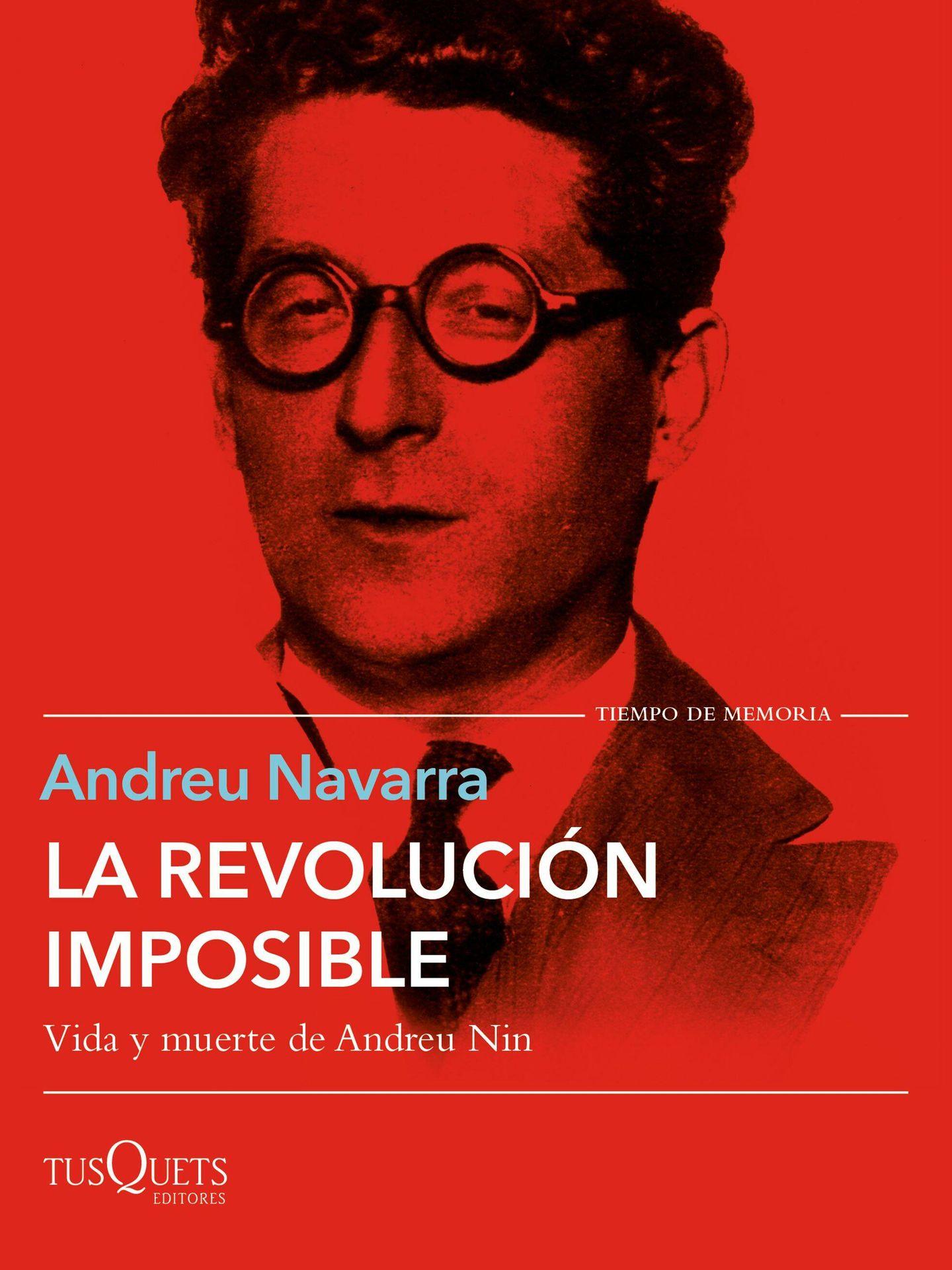 'La revolución imposible' (Tusquets)