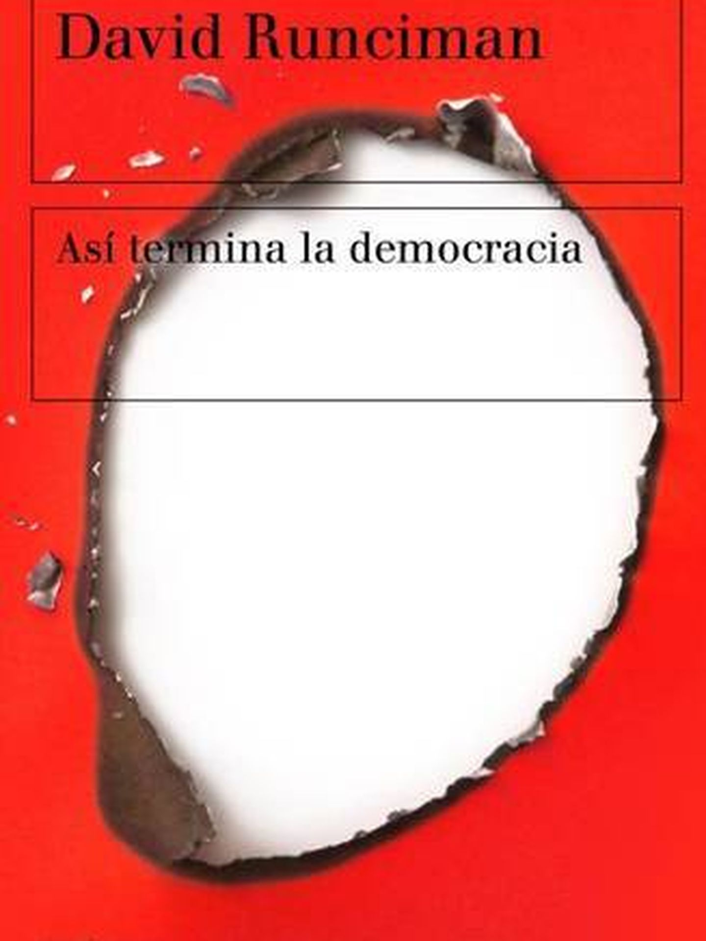'Así termina la democracia'.