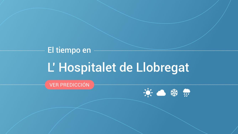 El tiempo en L Hospitalet de Llobregat: previsión meteorológica de hoy, lunes 21 de octubre
