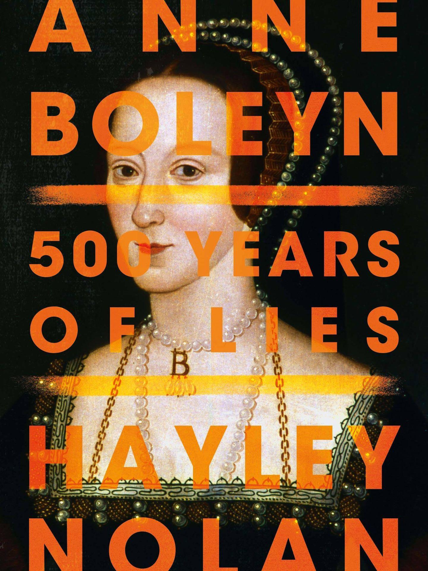 'Anne Boleyn: 500 Years of Lies'. (Amazon)