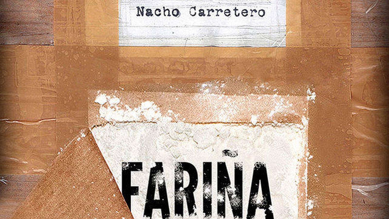 Foto: Fragmento de la portada del libro de Nacho Carretero, 'Fariña'.