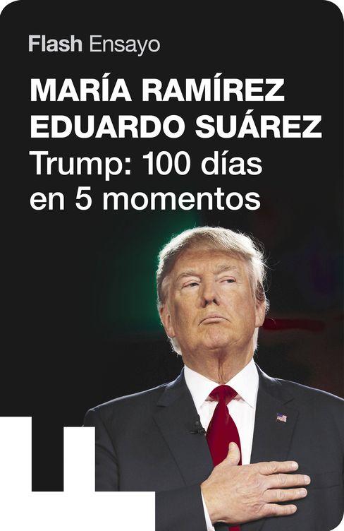 'Trump: 100 días en 5 momentos' (Debate)