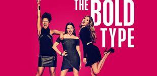 Post de 'The Bold Type': la serie feminista que todas las adolescentes deberían ver