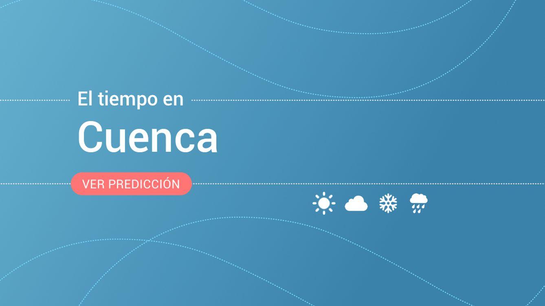 El tiempo en Cuenca para mañana: alerta amarilla por lluvias y tormentas
