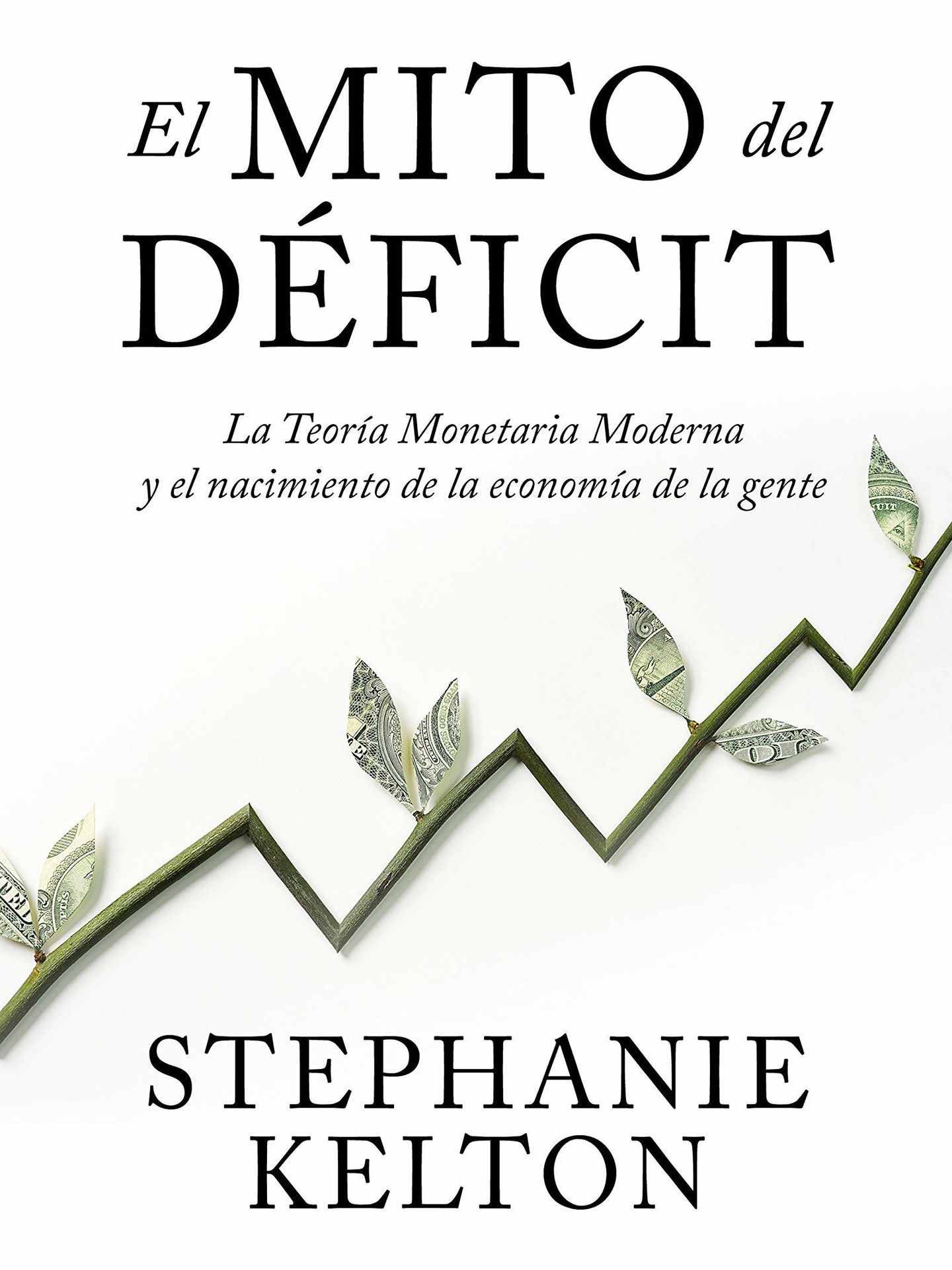 'El mito del déficit'. (Taurus)