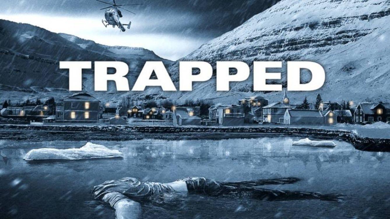 Foto: Póster internacional de 'Trapped', serie traducida en España como 'Atrapados'