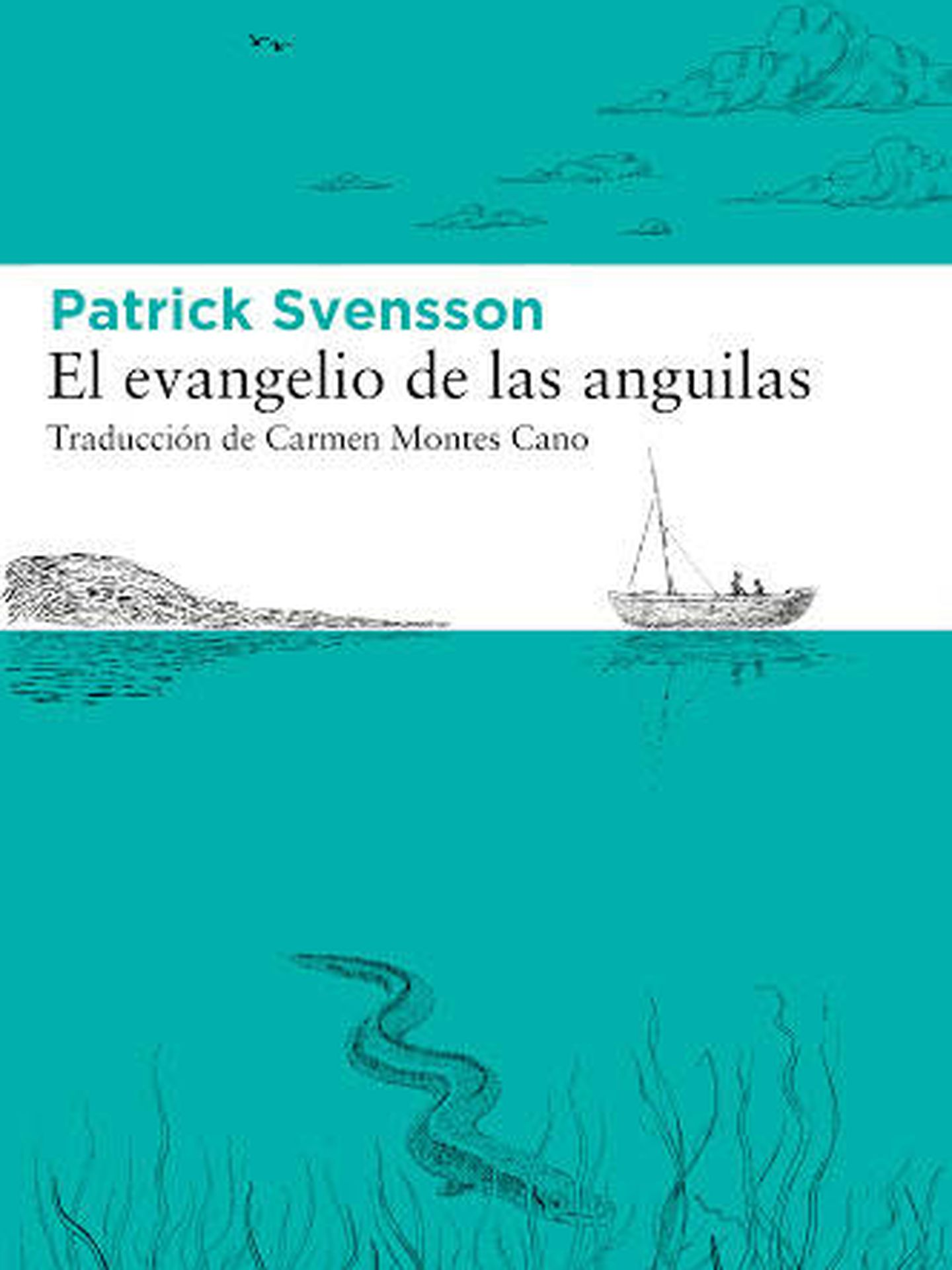 'El evangelio de las anguilas'.