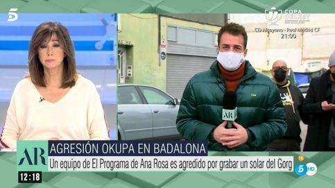 Grave agresión a 'El programa Ana Rosa': Nos recibieron a palos, literalmente