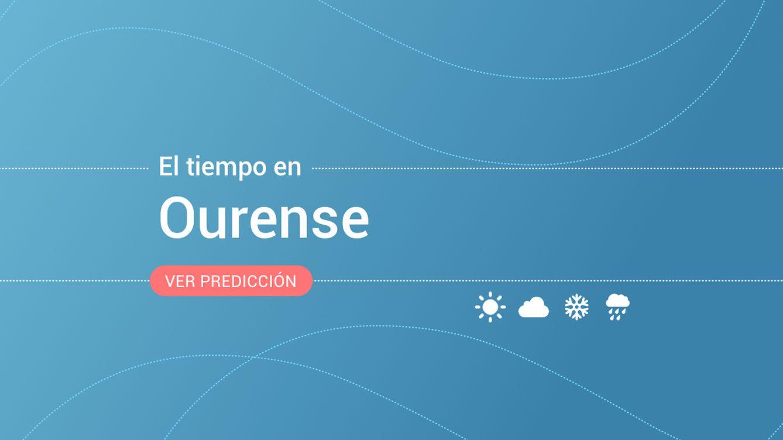 El tiempo en Ourense: previsión meteorológica de hoy, miércoles 13 de octubre