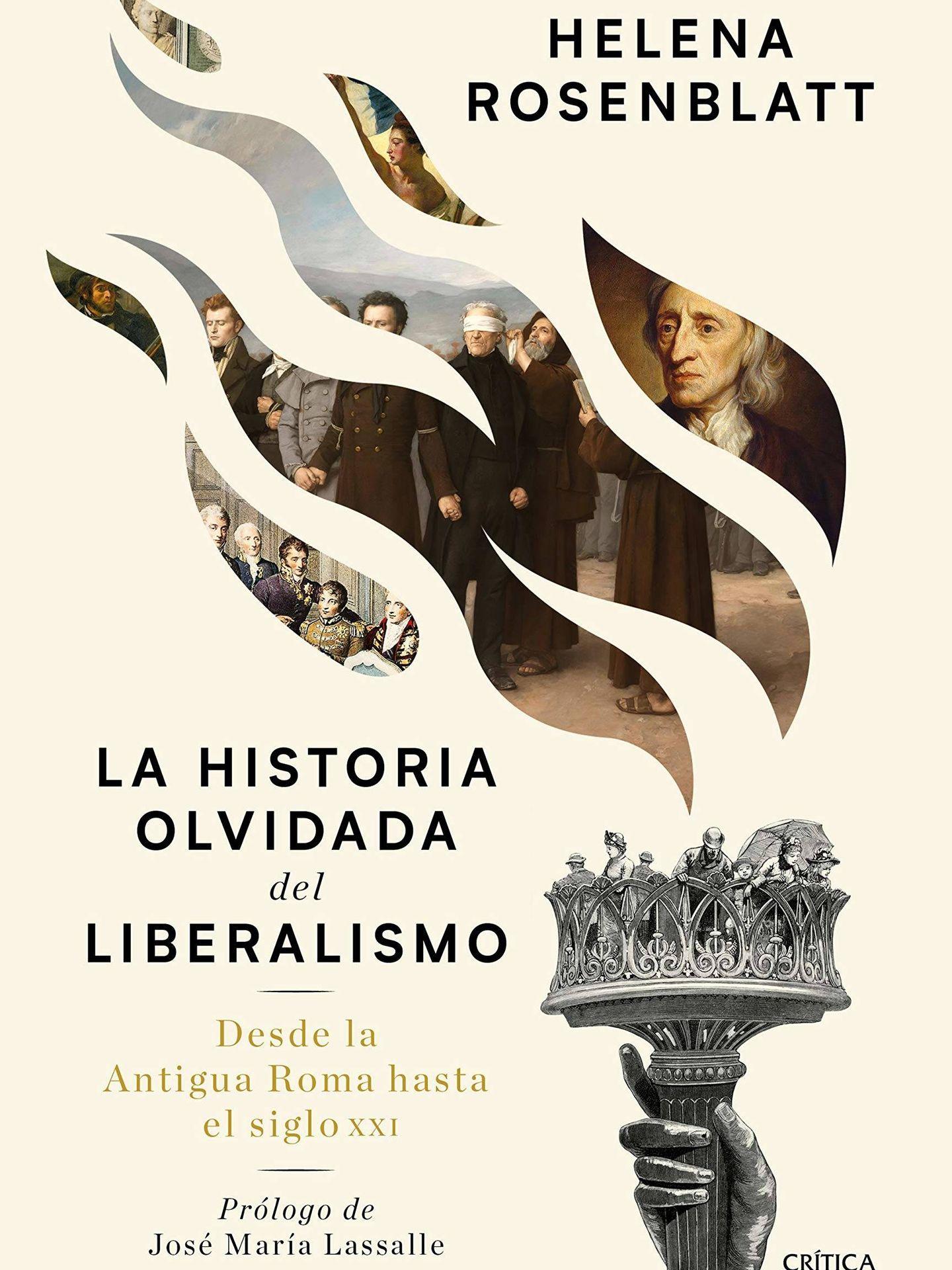 'La historia olvidada del liberalismo' (Crítica).