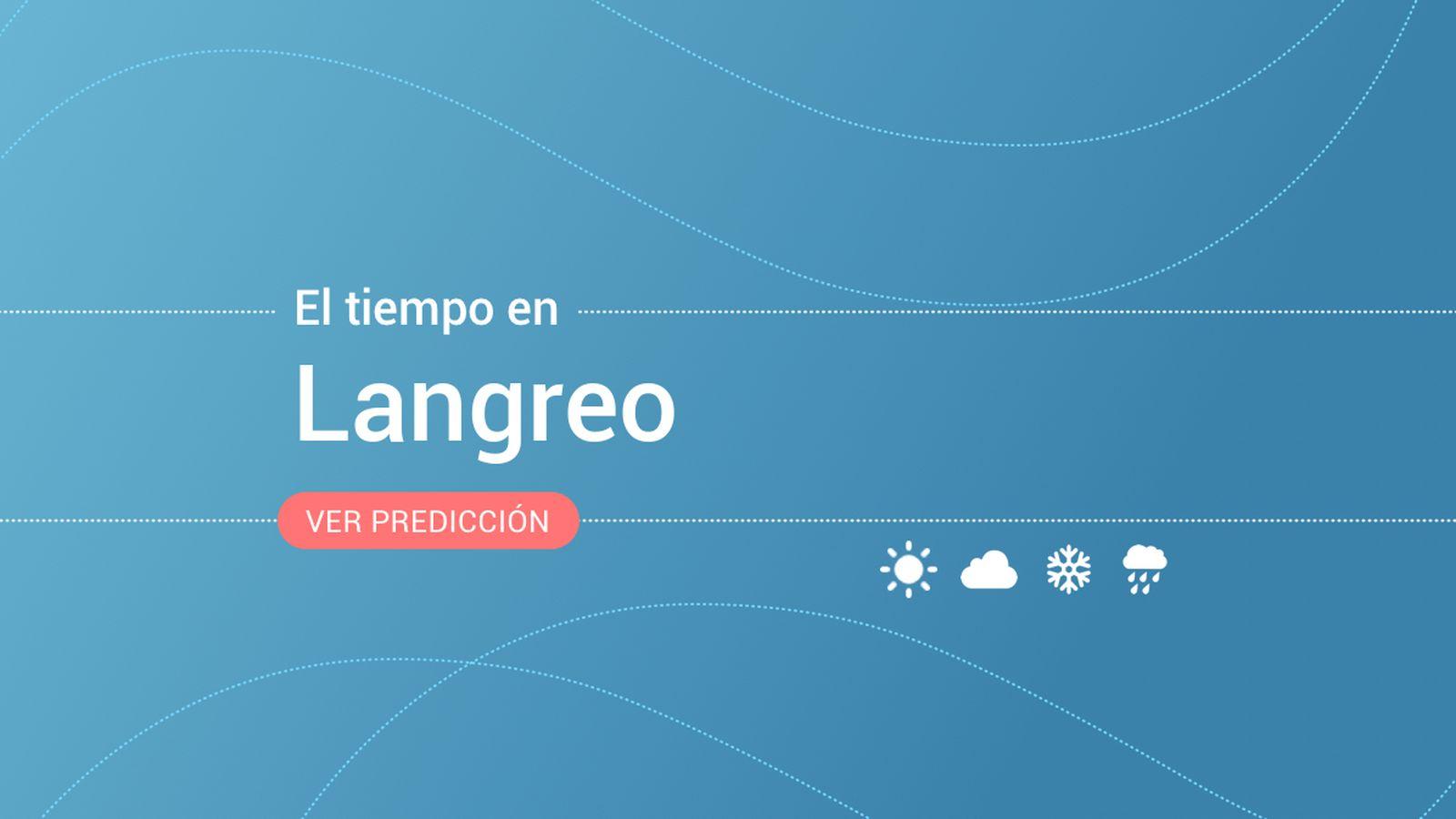 Foto: El tiempo en Langreo. (EC)
