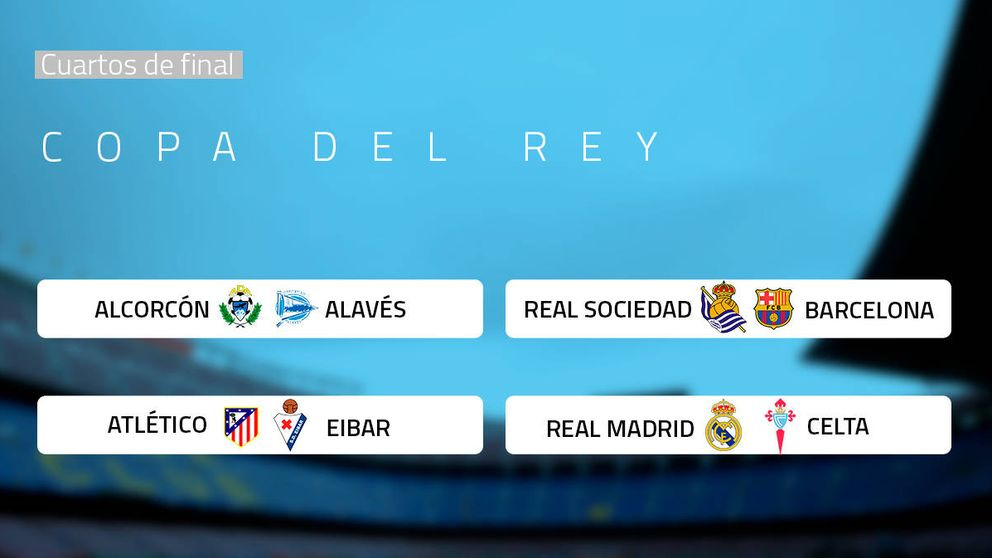 Real Madrid-Celta, Real Sociedad-Barça y Atlético-Eibar, en los cuartos de Copa