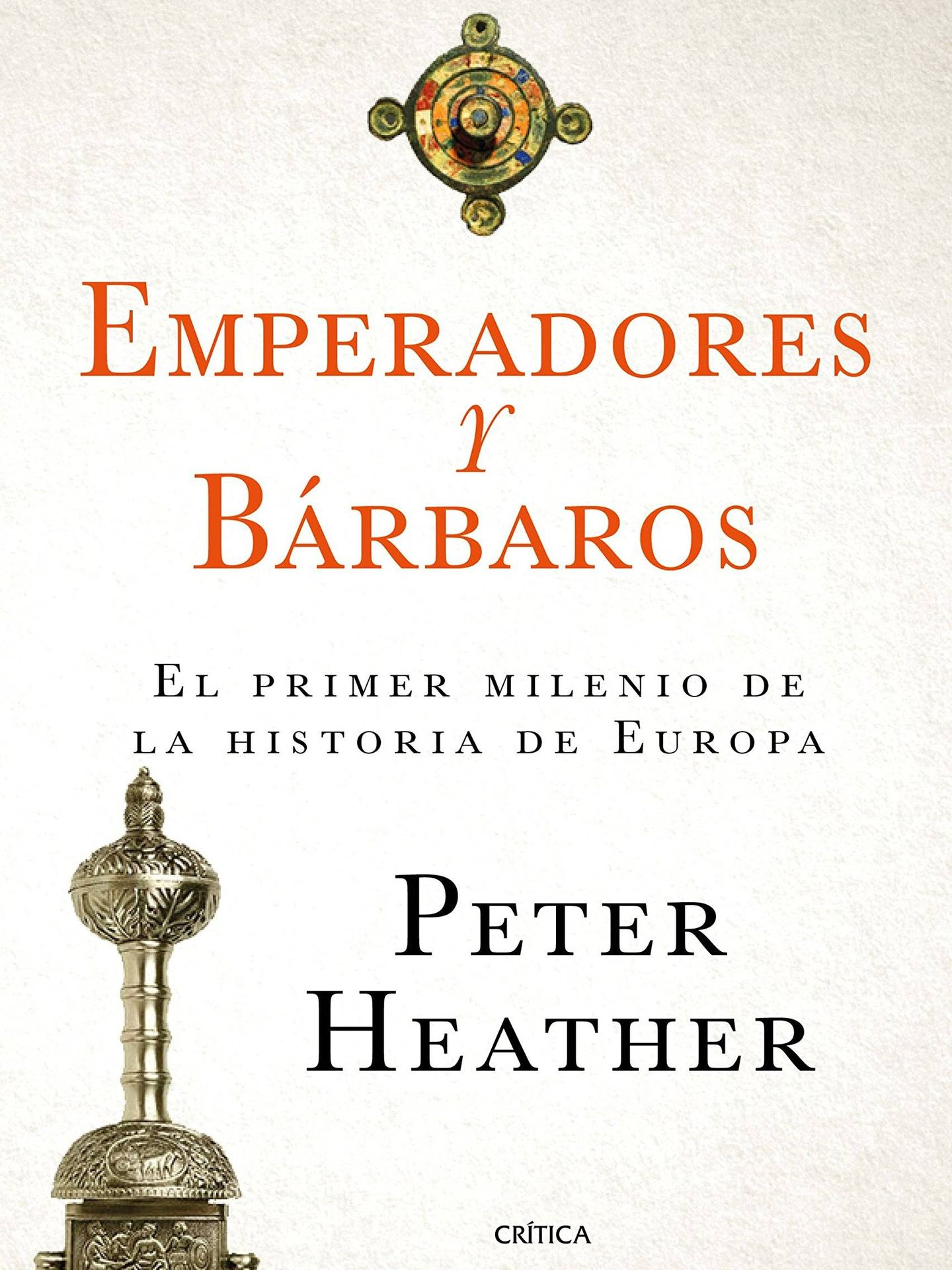 'Emperadores y bárbaros'