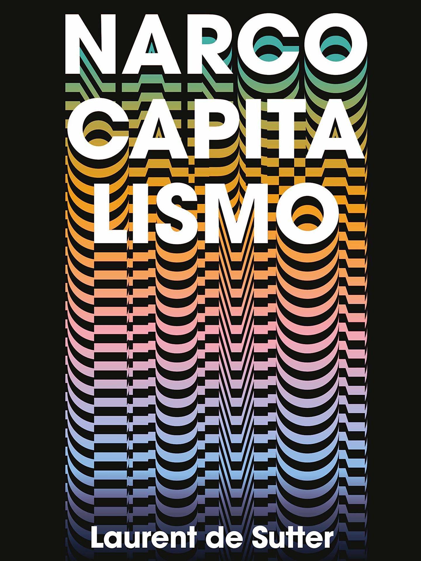 'Narcocapitalismo'. (Reservor Books)