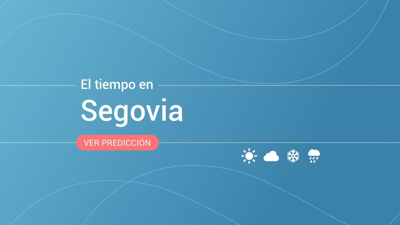El tiempo en Segovia: previsión meteorológica de mañana, viernes 18 de octubre