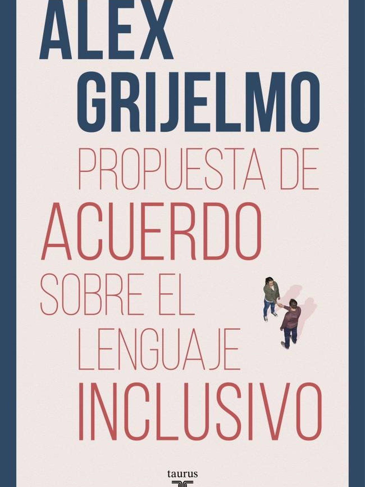 'Propuesta de acuerdo sobre el lenguaje inclusivo'