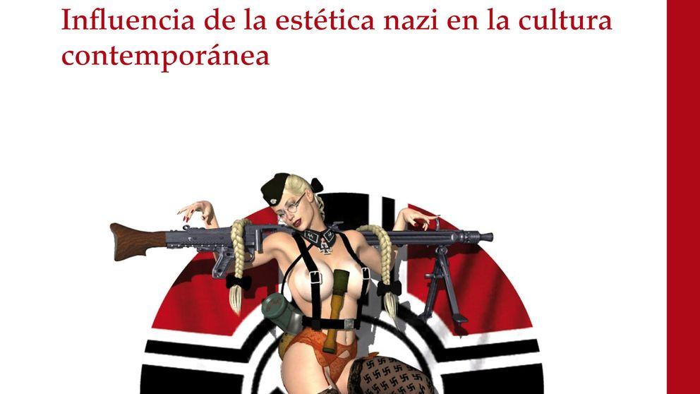 Nazis, sexo y rock & roll. La irresistible estética del nacionalsocialismo