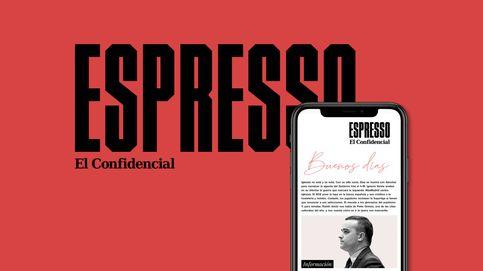 Tu dosis diaria de información: llega Espresso, la 'newsletter' de El Confidencial