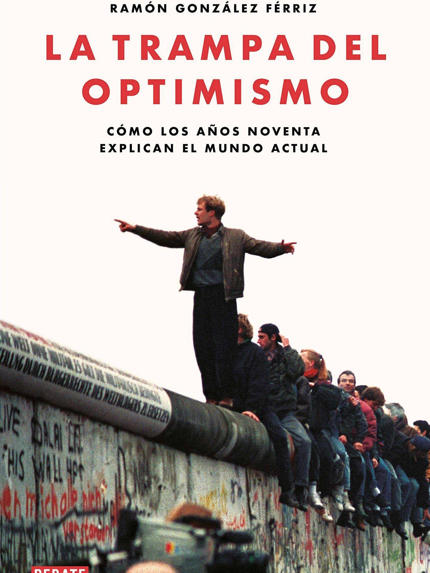 'La trampa del optimismo' (Debate).