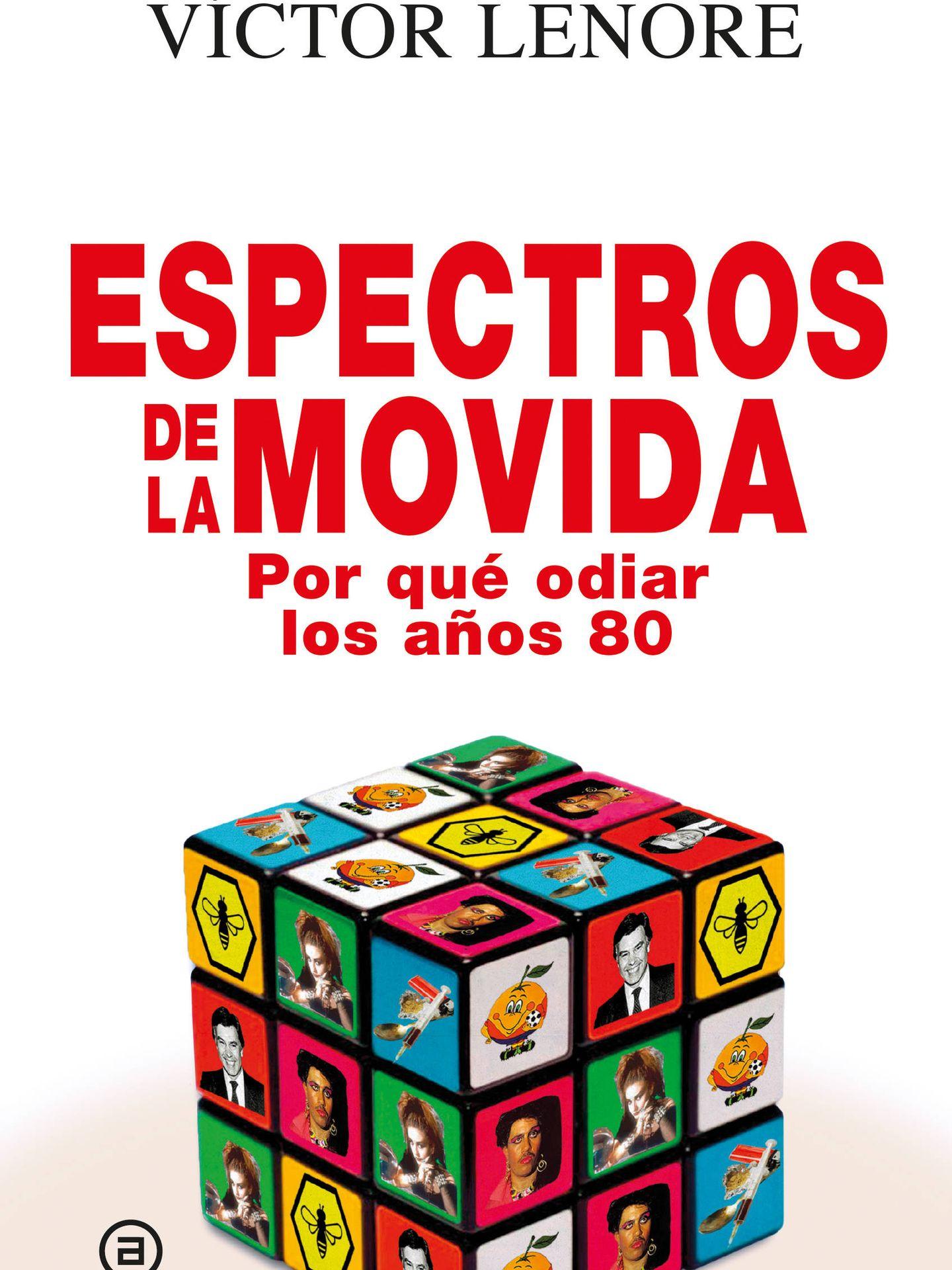 'Espectros de la movida'. (Akal)