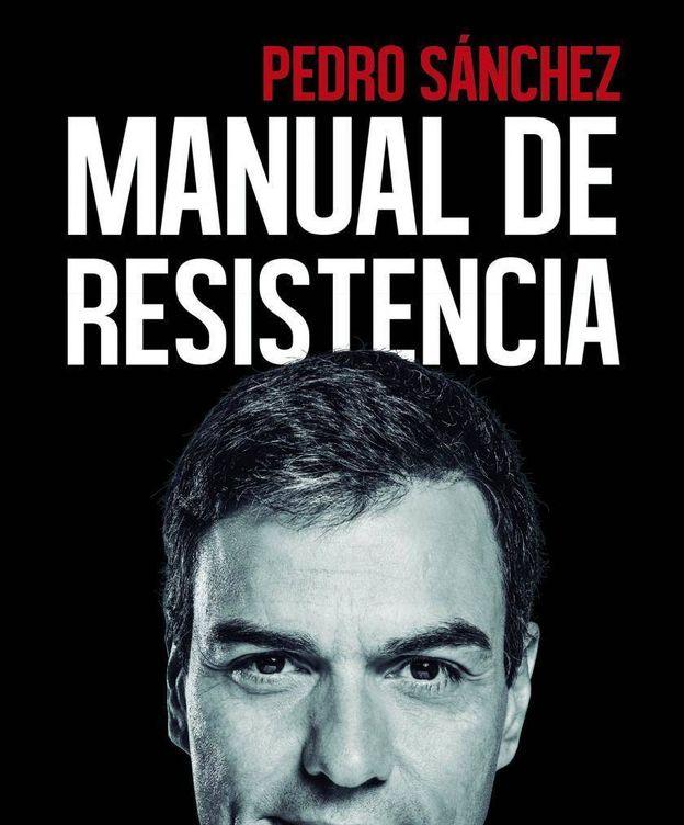 Foto: 'Manual de resistencia', el libro firmado por Pedro Sánchez y editado por Península.
