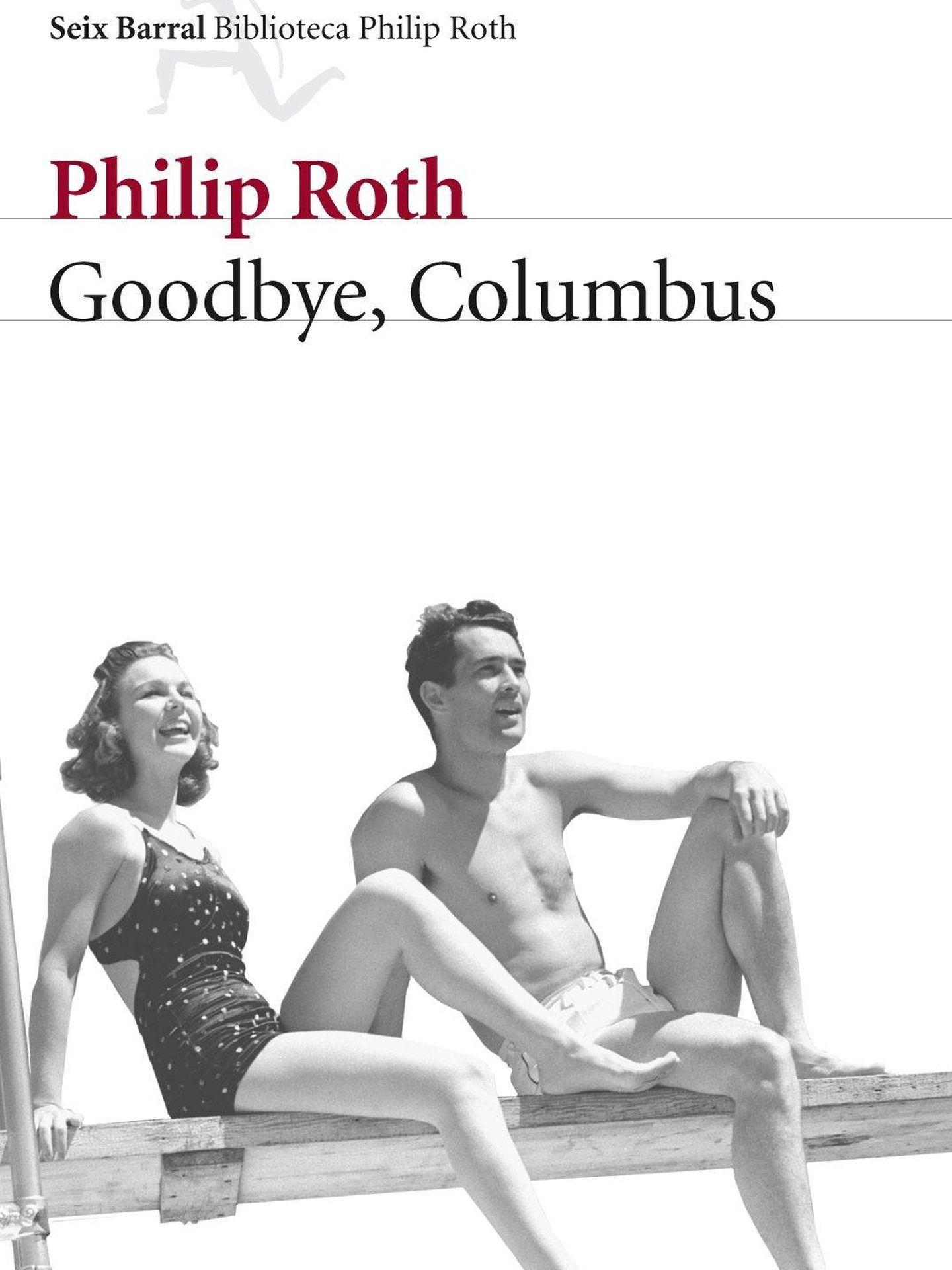 'Goodby Columbus'. (Seix Barral)