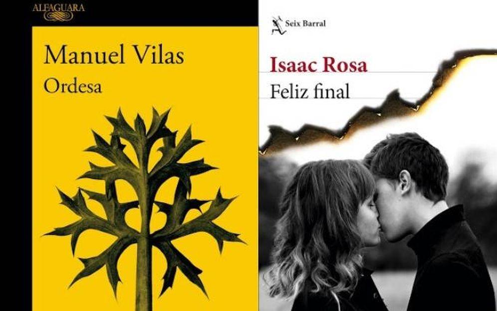 Foto: 'Feliz final', de Isaac Rosa, y 'Ordesa', de Manuel Vilas.
