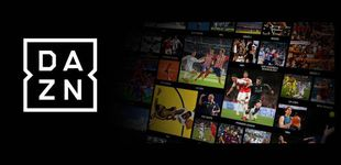 Post de Radiografía de DAZN, el Netflix de los deportes que desafía a Telefónica