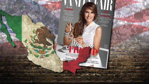 Polémica portada de 'Vanity Fair México' con Melania Trump en plena 'crisis del muro'