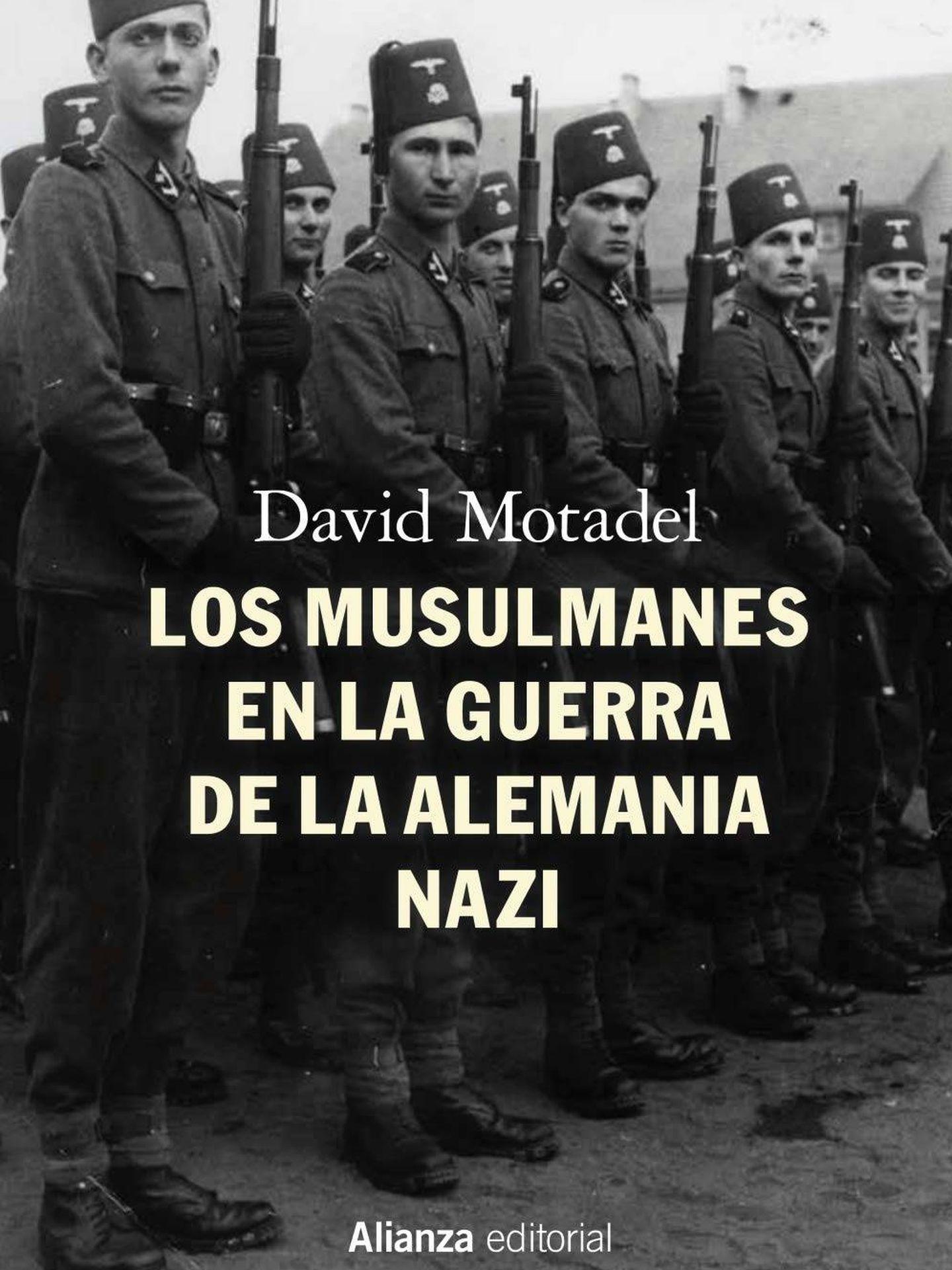 'Los musulmanes en la guerra de la Alemania nazi' (Alianza)