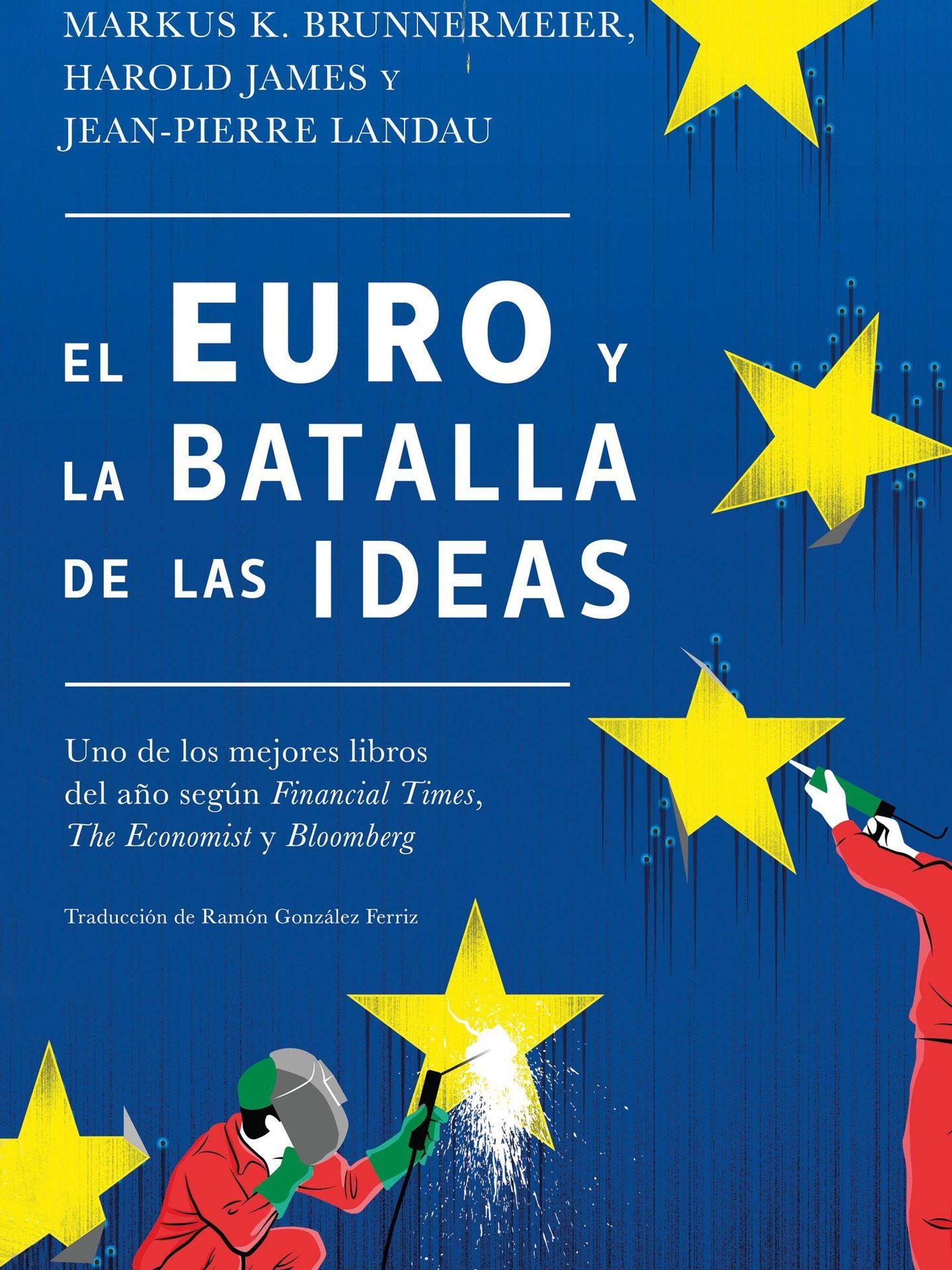 'El euro y la batalla por las ideas'. (Deusto)