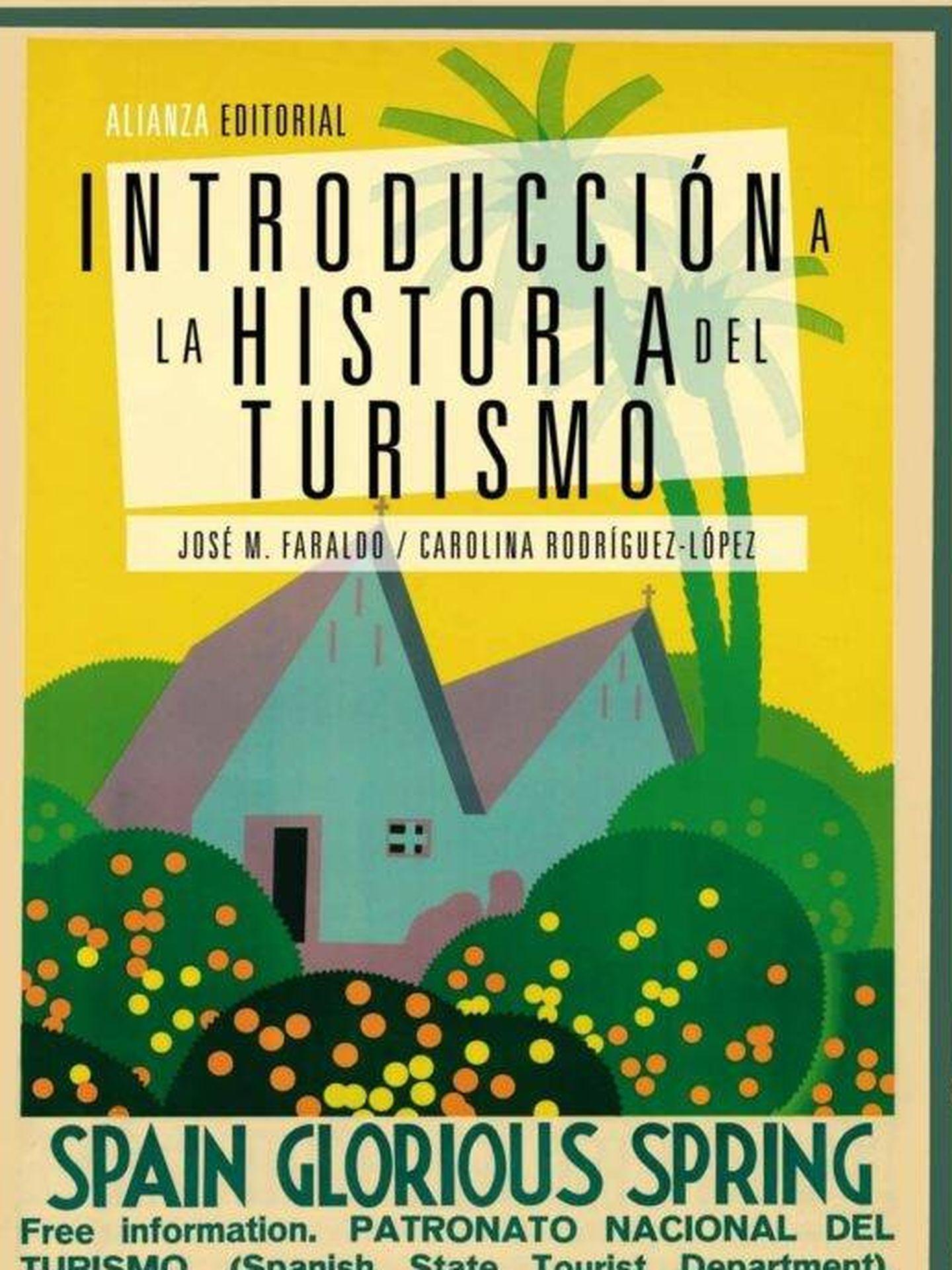 Portada de 'Introducción a la historia del turismo' de José M. Faraldo y Carolina Rodríguez-López.