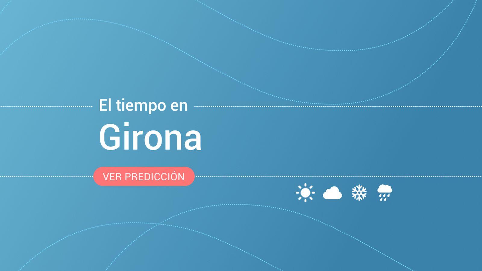 Foto: El tiempo en Girona. (EC)