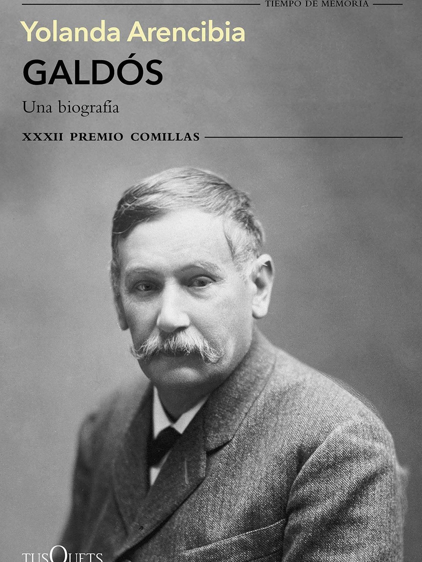 'Galdós. Una biografía' (Tusquets).