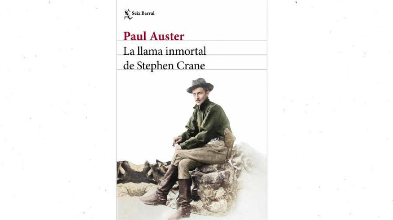 'La llama inmortal de Stephen Crane' | Seix Barral