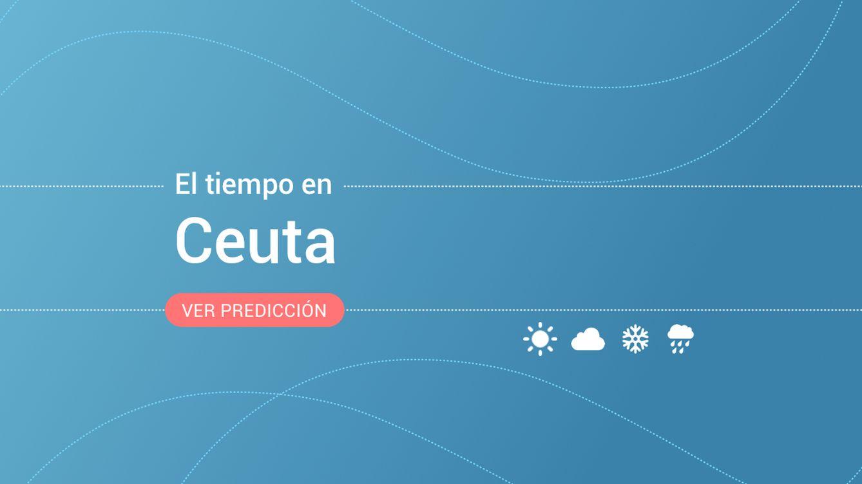 El tiempo en Ceuta: previsión meteorológica de hoy, jueves 14 de noviembre