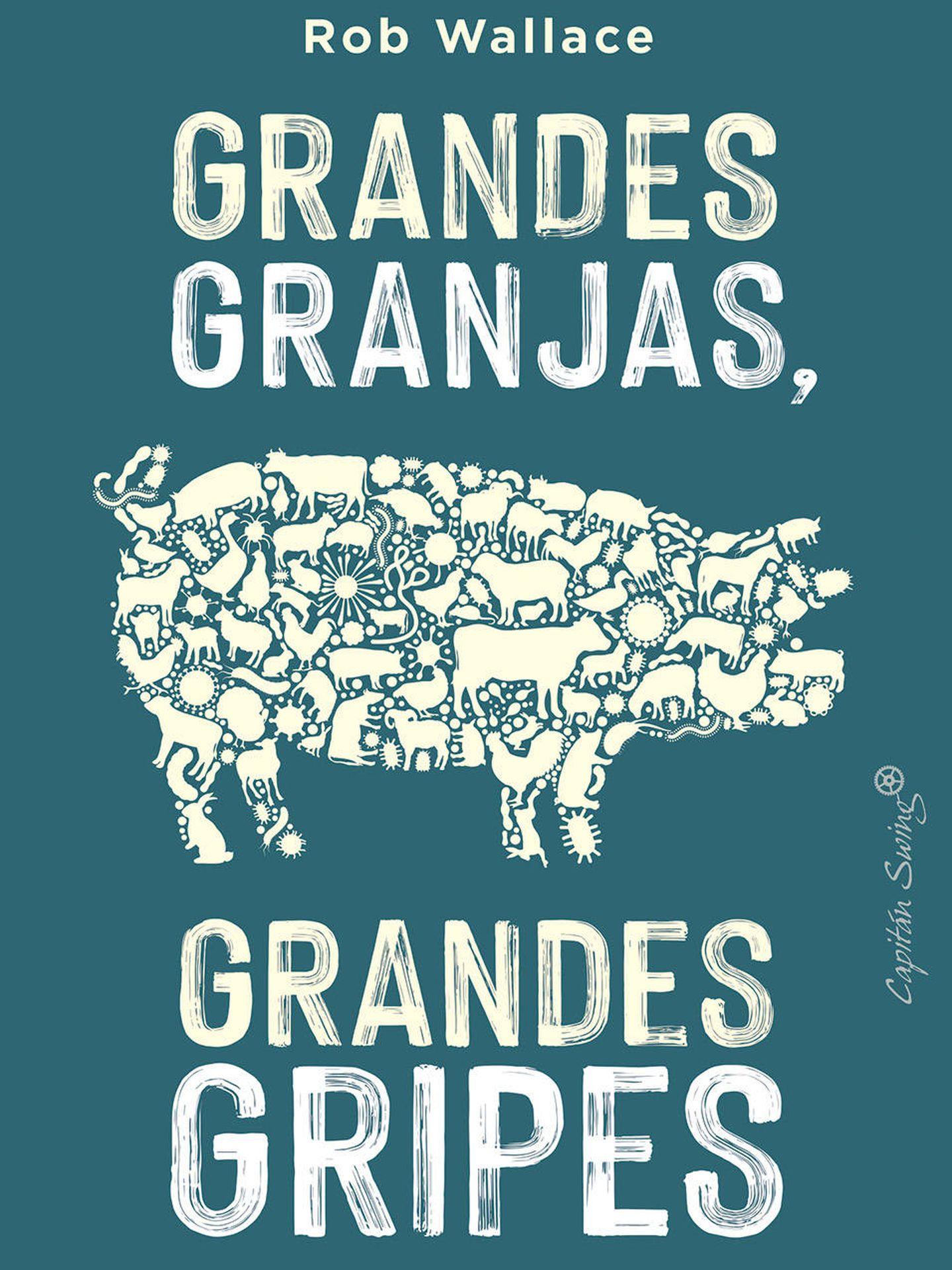Portada de 'Grandes granjas, grandes gripes'