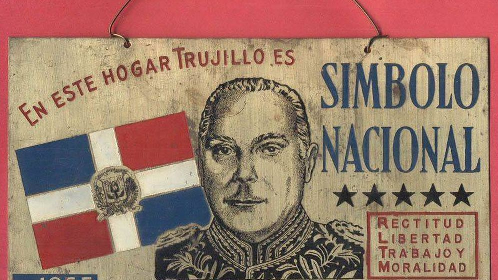 Foto: Propaganda del dictador dominicano Leónidas Trujillo (Gobierno de República Dominicana)