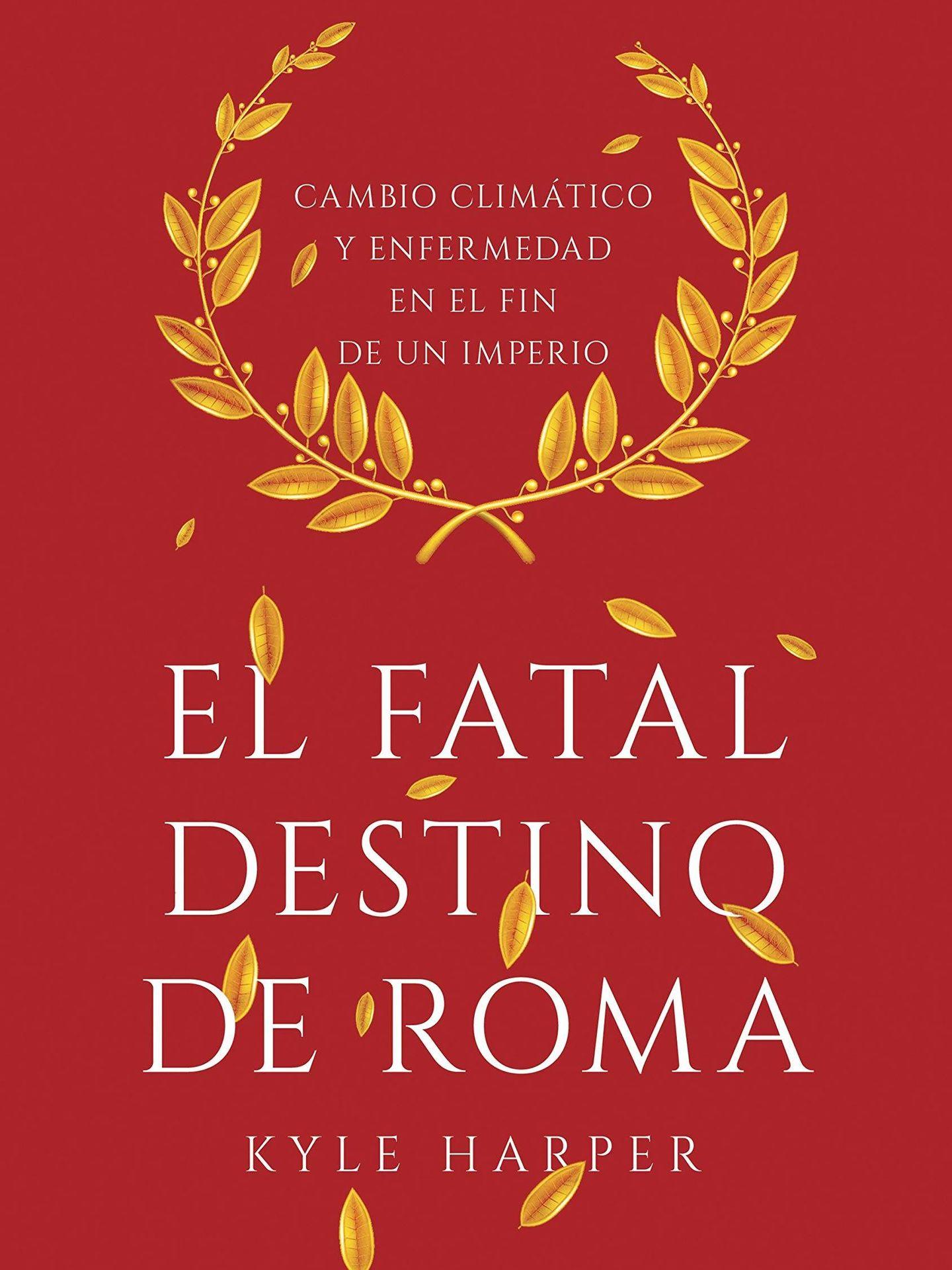 'El fatal destino de Roma' (Crítica).