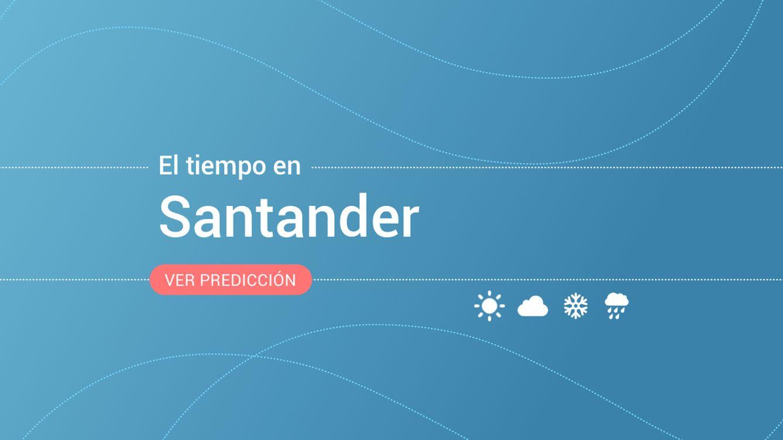 El tiempo en Santander: previsión meteorológica de hoy, miércoles 18 de septiembre
