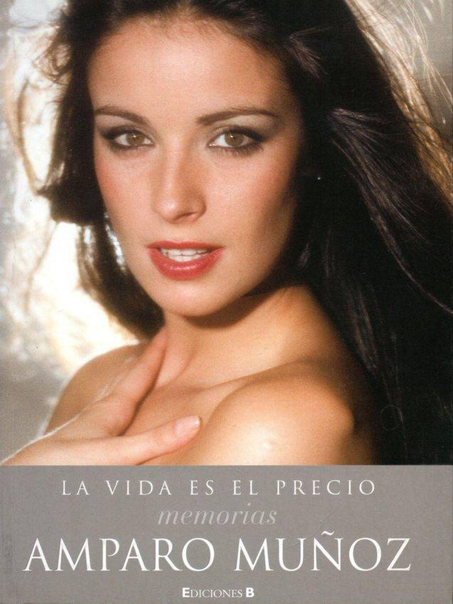 Libro 'La vida es el precio', memorias de Amparo Muñoz.